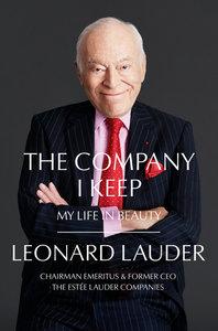 Company I Keep: My Life in Beauty