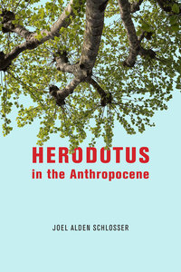 Herodotus in the Anthropocene