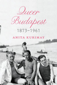 Queer Budapest, 1873-1961