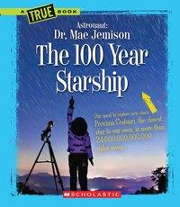 100 Year Starship, The