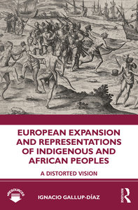 European Expansion and Representations of Indigenous and African Peoples