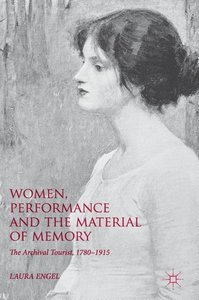 Women, Performance and the Material of Memory