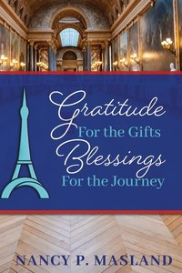 Gratitude for the Gifts Blessings for the Journey