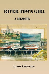 River Town Girl: A Memoir