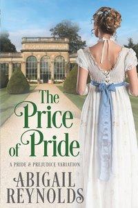 Price of Pride: A Pride and Prejudice Variation